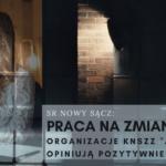 """SR Nowy Sącz: Praca nazmiany – organizacje KNSZZ """"Ad Rem"""" opiniują pozytywnie"""