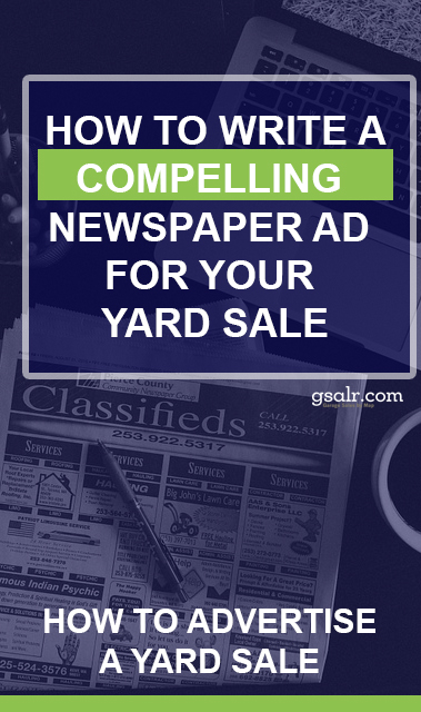 How to Promote a Garage Sale Part 3  Newspaper Ads  Garage Sale Blog