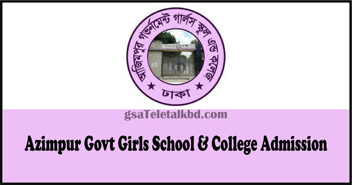 Azimpur Govt Girls School & College Admission