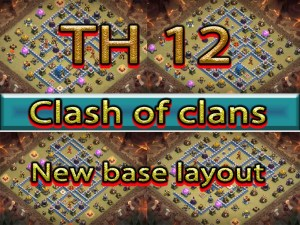 CLASH OF CLAN NEW TH 12 BASE LAYOUT AND LINKS