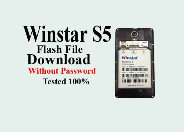 Winstar S5 Flash File Download Without Password