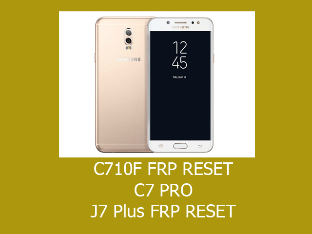C7 Pro (C710F) FRP Remove Solution | GSM Geeky