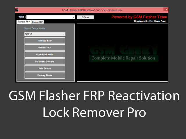 GSM Flasher FRP Reactivation Lock Remover Pro download free | GSM Geeky