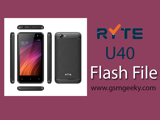 Ryte U40 Firmware Stock Rom ( Flash File) | GSM Geeky