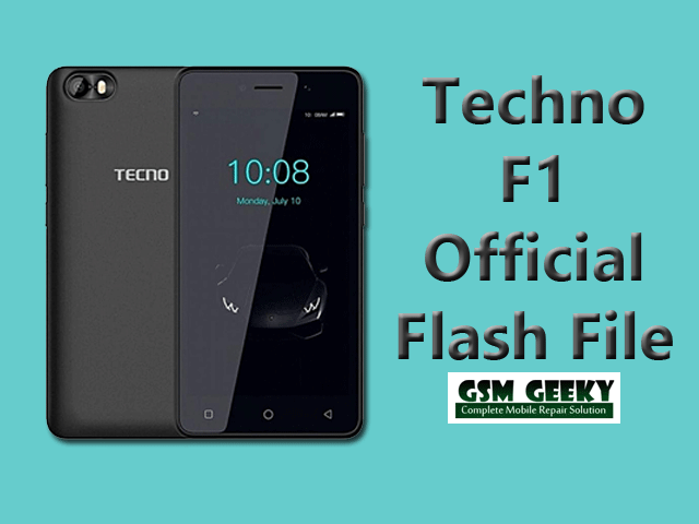 Tecno F1 Official Firmware Stock Rom Download | GSM Geeky