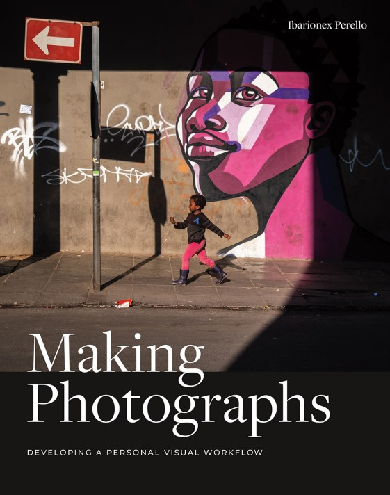 Making Photographs by Ibarionex Perello