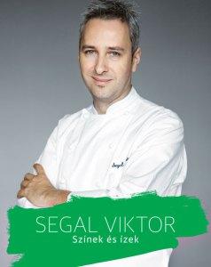 Segal Viktor: Színek és ízek