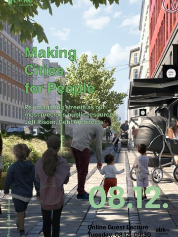 Making Cities for People_gt+ke Guestlecture_Jeff Risom