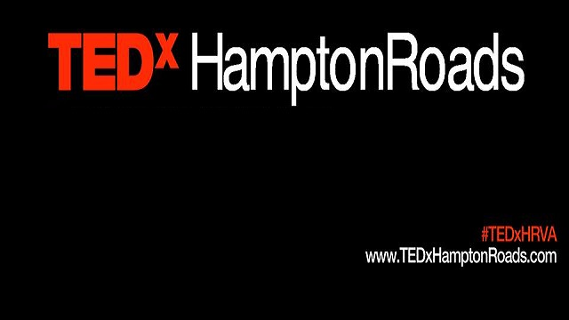 TEDx merged with Hampton Roads for a revolutionary experience