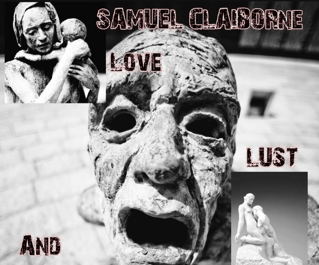 Samuel Claiborne 'Love, Lust and Genocide' Independent Music Review