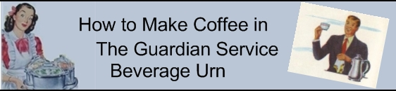 How to make coffee in the Guardian Service Beverage Urn