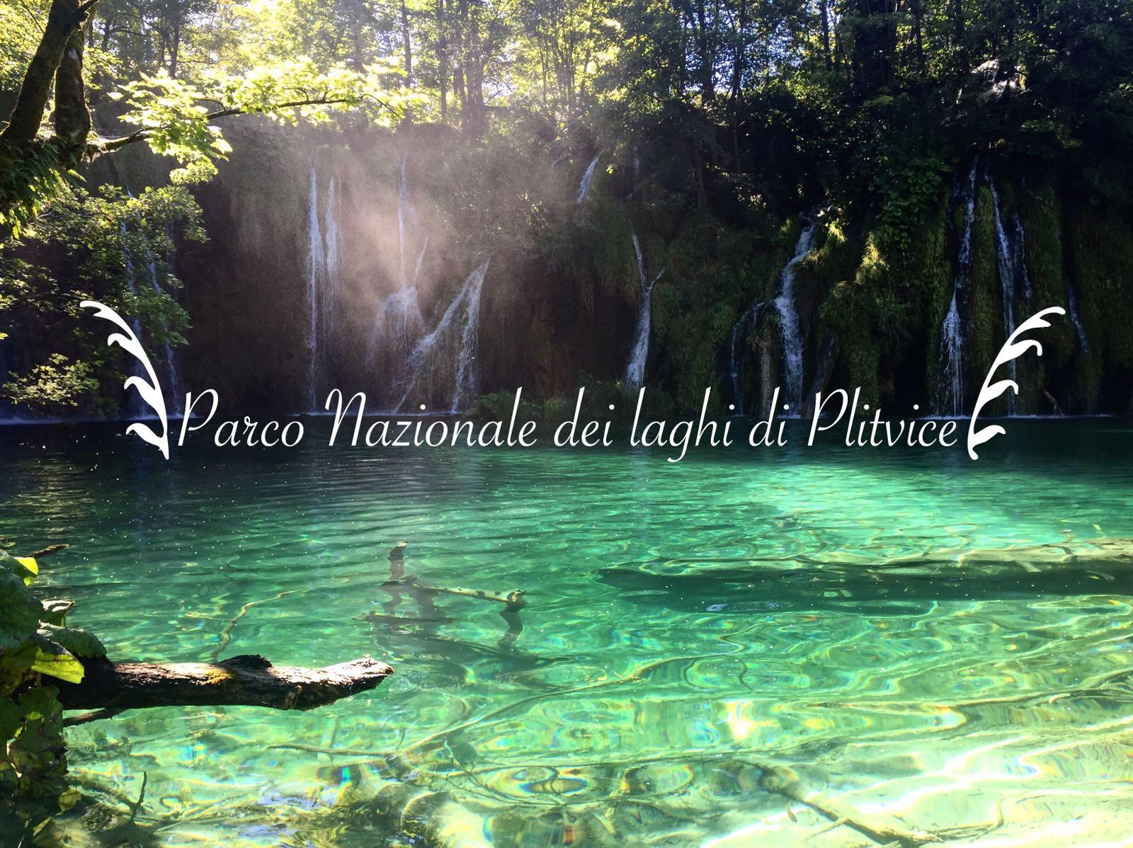 Parco nazionale dei laghi di Plitvice consigli per visitarlo  Guardo il mondo da un obl