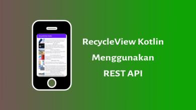 Photo of RecycleView Dengan Rest API (Kotlin)