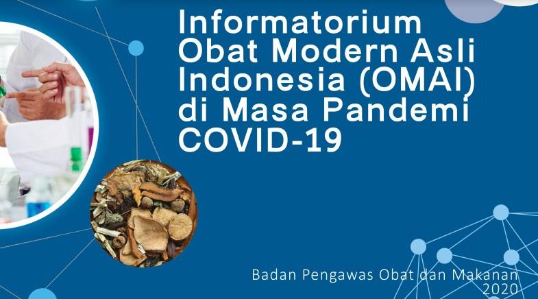 Informatorium Obat Modern Asli Indonesia (OMAI) di Masa Pandemi COVID-19