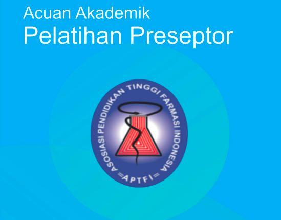 Buku Acuan Akademik Pelatihan Preseptor Apoteker
