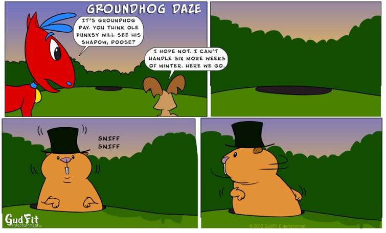 Groundhog Daze - GudFit Entertainment