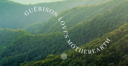 Guérison loves Mother Earth