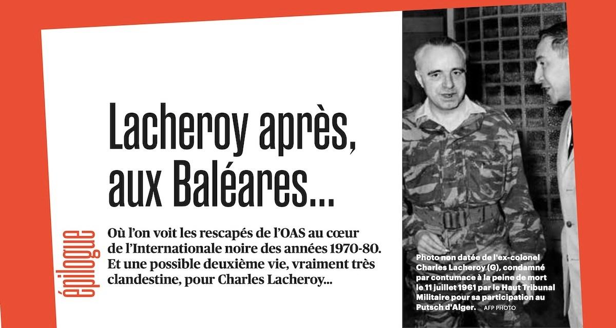 Lacheroy après, aux Baléares… de l'OAS à l'Internationale noire