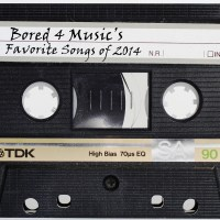 Playlist: Bored 4 Music's Favorite Songs of 2014