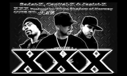 XXX Capital X Featuring Sadat X, and Jasiri X (Cuts by Tmb) (Produced by The White Shadow Of NORWAY