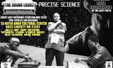 THE SOUND LOUNJ WITH PRECISE SCIENCE & UMAR BIN HASSAN OF THE LAST POETS