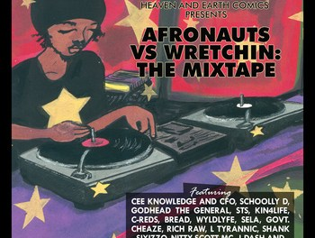 Afronauts vs Wretchin: The Mixtape Hosted by DJ Soul​-​Buck, by Cee Knowledge the Doodlebug