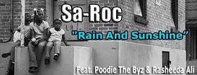 Sa-Roc: Rain & Sunshine – Featuring Poodie & Rasheeda Ali
