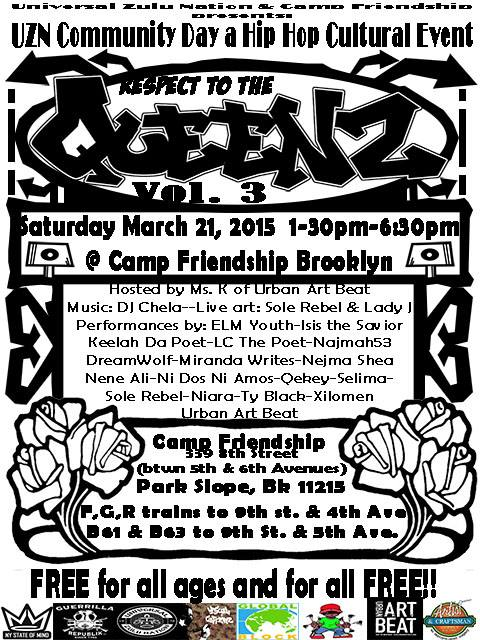 UNIVERSAL ZULU NATION Community Day a Hip Hop Cultural Event: Respect to the QueenZ Vol.3