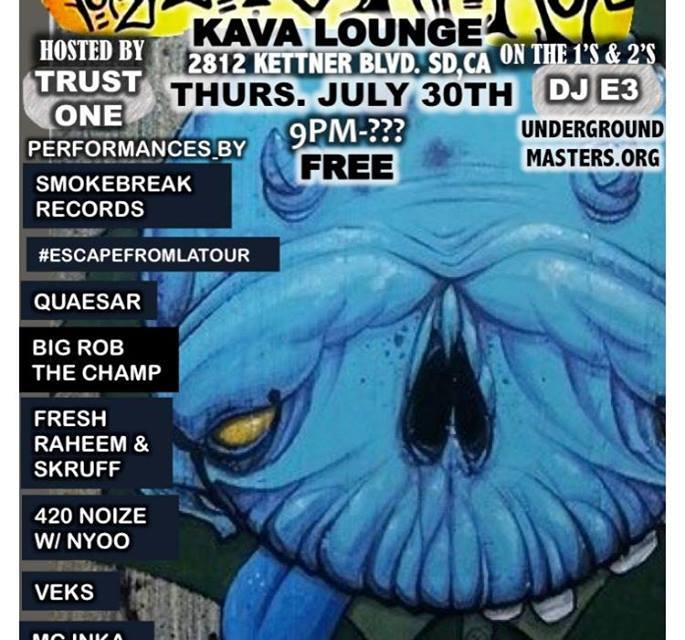 FOR the LOVE OF HIPHOP #18 – THURSDAY JULY 30TH @KAVA LOUNGE IN SAN DIEGO , CALI