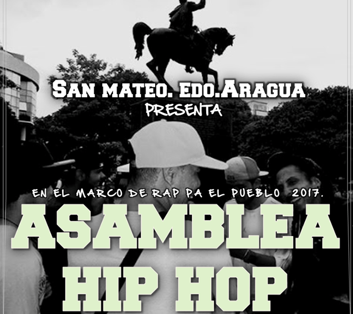 "JANUARY 14TH 2017 HIP HOP RISES UP & ORGANIZES IT SELF FOR "" ASAMBLEA HIP HOP "" IN SAN MATEO VENEZUELA"