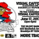 VISUAL CAFFEINE IN ASSOCIATION WITH GUERRILLA REPUBLIK PRESENTS : 7TH YEAR CELEBRATION OF VISUAL CAFFEINE