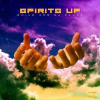 """ SPIRITS UP ""  CHILO produced by DJ Pause"