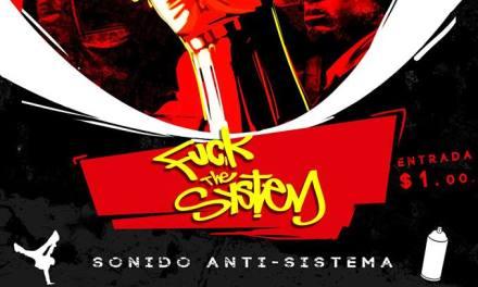 SONIDO ANTI-SISTEMA FESTIVAL : MARCH 24TH IN GUAYAQUIL,ECUADOR