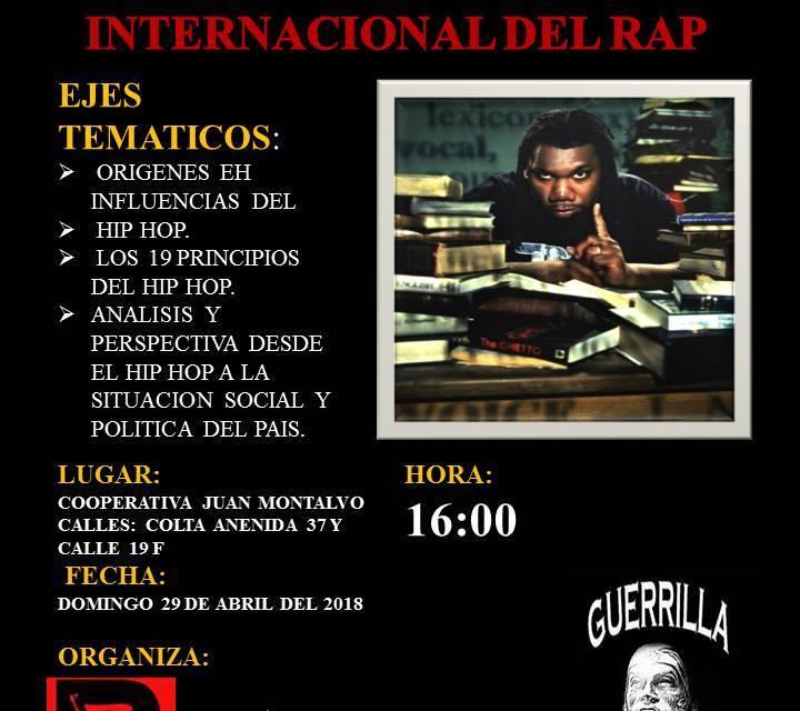 GUERRILLA REPUBLIK ECUADOR : 3 DE MAYO DIA INTERNACIONAL DEL RAP