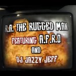R.A. The Rugged Man – Gotta Be Dope (feat. A-F-R-O and DJ Jazzy Jeff) (Official Music Video)