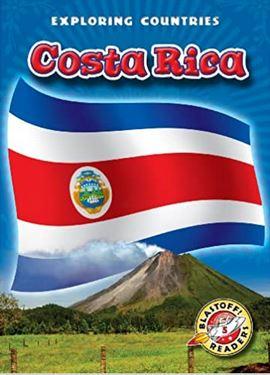 Costa Rica (Blastoff! Readers: Exploring Countries)