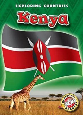 Kenya (Blastoff! Readers: Exploring Countries) (Blastoff! Readers: Exploring Countries: Level 5
