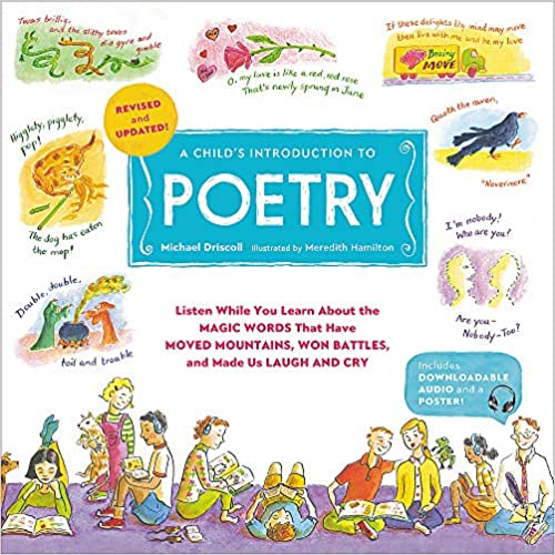 A Child's Introduction to Poetry (Revised and Updated): Listen While You Learn About the Magic Words That Have Moved Mountains, Won Battles, and Made Us Laugh and Cry
