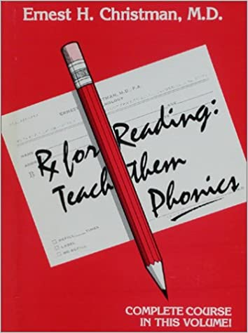 Prescription for Reading: Teach Them Phonics