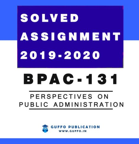 BPAC-131 : PERSPECTIVES ON PUBLIC ADMINISTRATION