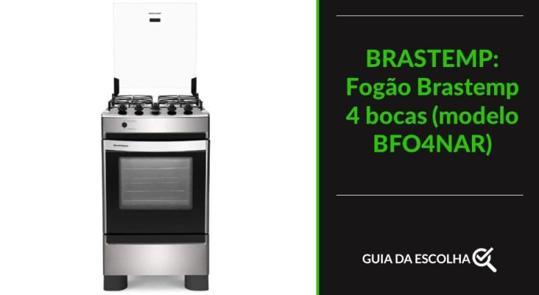Fogão Brastemp indicando uma das melhores marcas de fogão