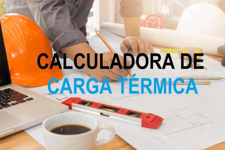 CALCULADORA DE CARGA TÉRMICA