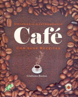Dicionário Gastronômico Café