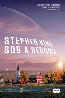 Sob a Redoma - Under The Dome - Stephen King - Online Grátis.jpg