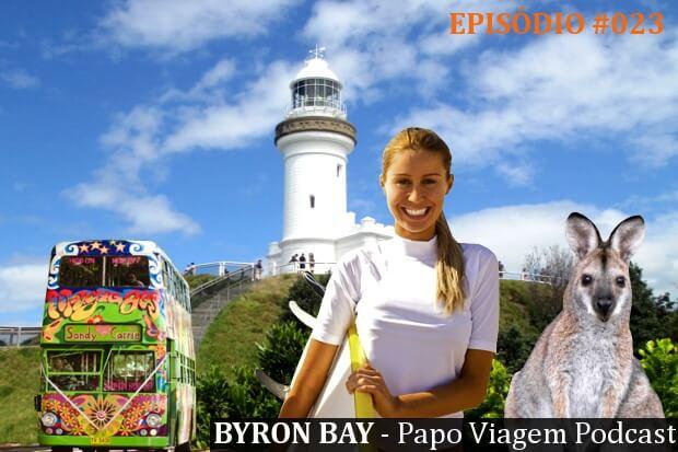 Episódio 023 – Byron Bay: Papo Viagem Podcast