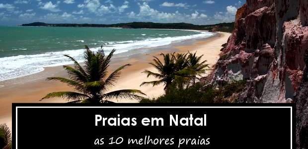 Praias em Natal, Rio Grande do Norte: 10 Melhores!