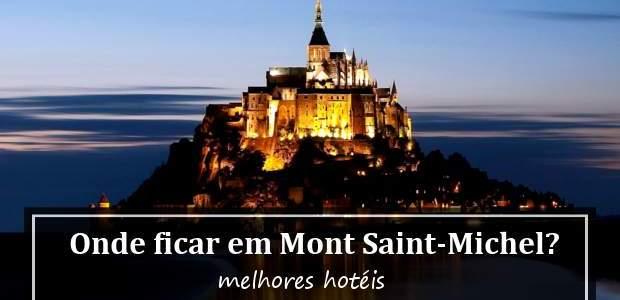 Onde ficar em Mont Saint-Michel, na França? Hotéis!
