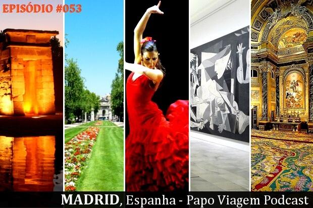 Madrid: Papo Viagem Podcast 053