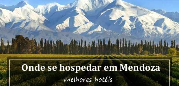 Onde se hospedar em Mendoza? Melhores hotéis em Mendoza Argentina
