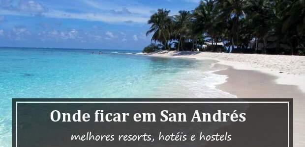 Onde ficar em San Andrés, Colômbia? Hotéis em San Andrés!